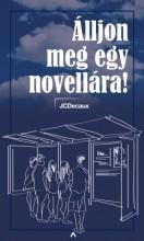 Álljon meg egy novellára! - mobilsztorik - Ekönyv - JCDecaux Hungary Zrt.