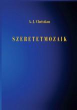 SZERETETMOZAIK - Ekönyv - CHRISTIAN, J,A,