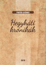 HEGYHÁTI KRÓNIKÁK - Ebook - PINTÉR GYÖRGY