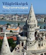VILÁGÖRÖKSÉGEK MAGYARORSZÁGON - Ekönyv - RIGÓ TIBOR - ANDRÁSFALVI-FARAGÓ ZOLTÁN