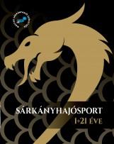 SÁRKÁNYHAJÓSPORT 1+21 ÉV - ALBUM - Ekönyv - JÁROSI PÉTER
