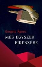 MÉG EGYSZER FIRENZÉBE - Ebook - GERGELY ÁGNES