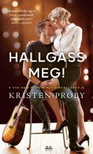 HALLGASS MEG! - Ekönyv - PROBY, KRISTEN
