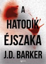 A HATODIK ÉJSZAKA - Ebook - BARKER, J.D.