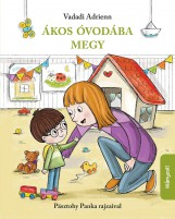 ÁKOS ÓVODÁBA MEGY - Ekönyv - VADADI ADRIENN