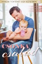 Csonka család - 3 történet 1 kötetben - Ekönyv - Anne Mather; Lynne Graham; Sara Craven