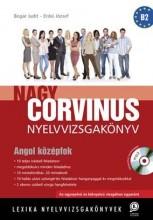 NAGY CORVINUS NYELVVIZSGAKÖNYV - ANGOL KÖZÉPFOK + CD - Ekönyv - LX-0059 ERDEI JÓZSEF,  BOGÁR JUDIT
