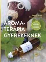 AROMATERÁPIA GYEREKEKNEK - Ekönyv - HERBER, SABRINA - ZIMMERMANN, ELIANE