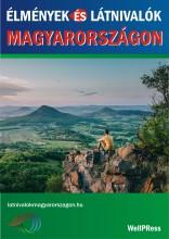 ÉLMÉNYEK ÉS LÁTNIVALÓK MAGYARORSZÁGON - Ekönyv - WELL-PRESS KERESKEDELMI ÉS SZOLGÁLTATÓ K