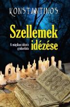 SZELLEMEK IDÉZÉSE - A MÁGIKUS IDÉZÉS GYAKORLATA - Ekönyv - HERMIT KÖNYVKIADÓ BT.