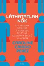 LÁTHATATLAN NŐK - Ekönyv - PEREZ, CAROLINE CRIADO