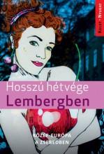 HOSSZÚ HÉTVÉGE LEMBERGBEN - Ekönyv - FARKAS ZOLTÁN