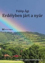 ERDÉLYBEN JÁRT A NYÁR - Ekönyv - FÜLÖP ÁGI