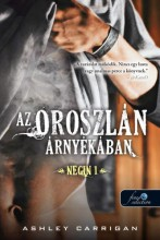 AZ OROSZLÁN ÁRNYÉKÁBAN - NEGIN 1. - Ekönyv - CARRIGAN, ASHLEY