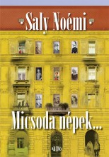 MICSODA NÉPEK... - Ekönyv - SALY NOÉMI