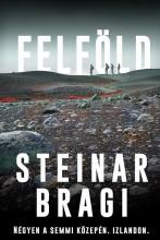 FELFÖLD - Ebook - BRAGI, STEINAR