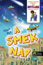A SMEK NAP - Ekönyv - REX, ADAM