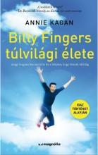 BILLY FINGERS TÚLVILÁGI ÉLETE - Ekönyv - KAGAN, ANNIE