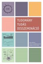 Tudomány – tudás – disszemináció. Tanulmányok a Pécsi Tudományegyetem szakmai műhelyeiből - Ekönyv - Erőss Zsolt