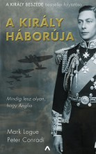 A király háborúja - Ebook - Mark Logue-Peter Conradi