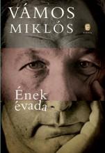 ÉNEK ÉVADA - Ekönyv - VÁMOS MIKLÓS