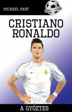 CRISTIANO RONALDO - A GYŐZTES - Ebook - PART, MICHAEL