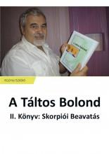 A Táltos Bolond - Ekönyv - Kozma Szilárd