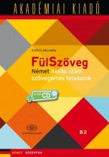 FÜLSZÖVEG - NÉMET HALLÁS UTÁNI SZÖVEGÉRTÉS FA. B1 B2+VIRT. MELL. - Ekönyv - SZŰCS MELINDA