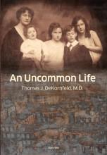 AN UNCOMMON LIFE - Ekönyv - DEKORNFELD, THOMAS J.