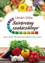 SZIVÁRVÁNY SZAKÁCSKÖNYV - Ekönyv - LÉNÁRT GITTA
