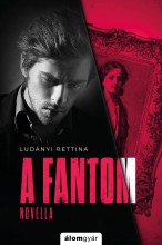 A fantom - Ebook - Ludányi Bettina