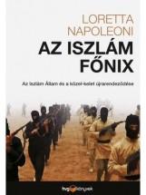AZ ISZLAMISTA FŐNIX - Ekönyv - NAPOLEONI, LORETTA