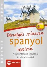 TÁRSALGÁS SZÍNESEN SPANYOL NYELVEN - Ekönyv - MAXIM KÖNYVKIADÓ KFT. 2