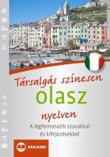 TÁRSALGÁS SZÍNESEN OLASZ NYELVEN - Ekönyv - MAXIM KÖNYVKIADÓ KFT. 2