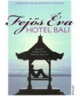 HOTEL BALI - Ebook - FEJŐS ÉVA