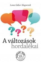 A VÁLTOZÁSOK HORDALÉKAI - Ekönyv - LOVAS GÁBOR