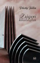 ZSIGERI KÖZELSÉGBEN - Ekönyv - PÁSTY JÚLIA