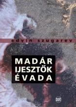 MADÁRIJESZTŐK ÉVADA - Ekönyv - SZUGAREV, EDVIN
