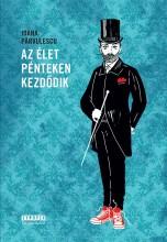 AZ ÉLET PÉNTEKEN KEZDŐDIK - Ekönyv - PARVULESCU, IOANA
