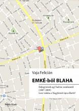 EMKÉ-ből Blaha - Ekönyv - Vaja Felícián