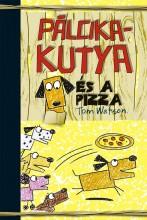 PÁLCIKAKUTYA ÉS A PIZZA - Ekönyv - WATSON, TOM