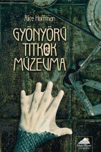 GYÖNYÖRŰ TITKOK MÚZEUMA - Ekönyv - HOFFMAN, ALICE