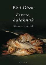 ESZME, HALAKNAK - VÁLOGATOTT VERSEK - Ekönyv - BÉRI GÉZA