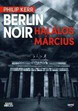 BERLIN NOIR - HALÁLOS MÁRCIUS - Ekönyv - KERR, PHILIP