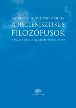A HELLENISZTIKUS FILOZÓFUSOK - Ekönyv - LONG, ANTHONY A.-SEDLEY, DAVID N.