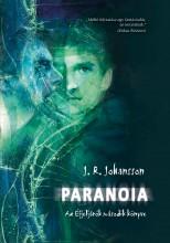 PARANOIA - AZ ÉJJELJÁRÓK 2. - Ekönyv - JOHANSSON, J.R.