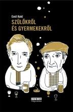 SZÜLŐKRŐL ÉS GYERMEKEKRŐL - Ekönyv - HAKL, EMIL