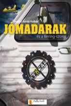 Jómadarak és a Bering-szoros - Ekönyv - Bodács Károly András