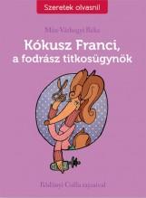 KÓKUSZ FRANCI, A FODRÁSZ TITKOSÜGYNÖK - Ekönyv - MÁN-VÁRHEGYI RÉKA