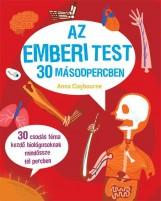 AZ EMBERI TEST 30 MÁSODPERCBEN - Ekönyv - CLAYBOURNE, ANNA